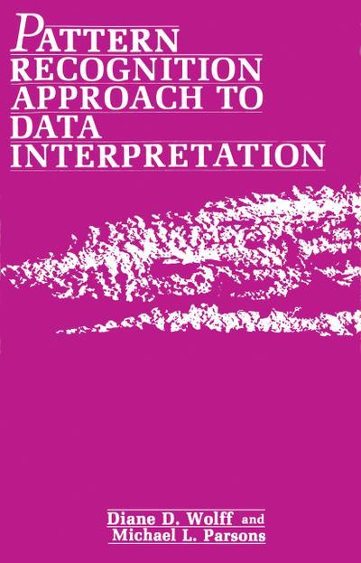 Pattern Recognition Approach to Data Interpretation