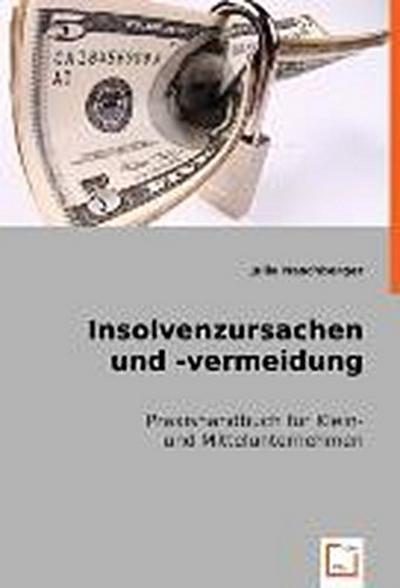 Insolvenzursachen und -vermeidung