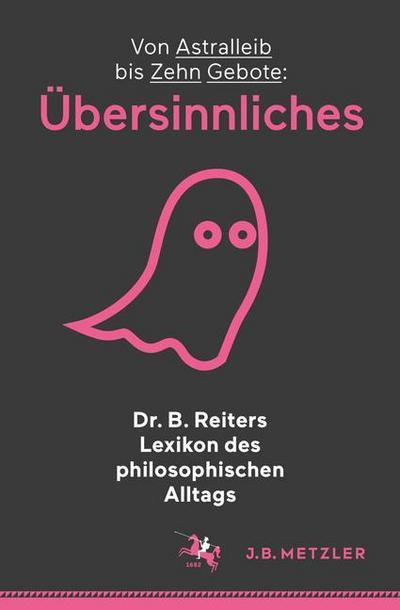 Dr. B. Reiters Lexikon des philosophischen Alltags Lieferung 2