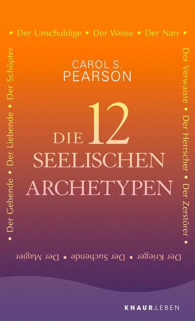 Die 12 seelischen Archetypen