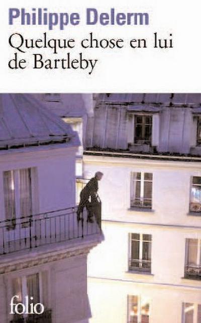 Quelque Chose de Bartl - Philippe Delerm
