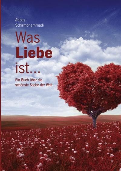 Was Liebe ist...
