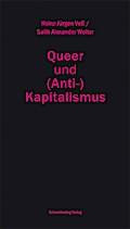 Queer und (Anti-)Kapitalismus