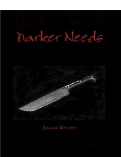 Darker Needs