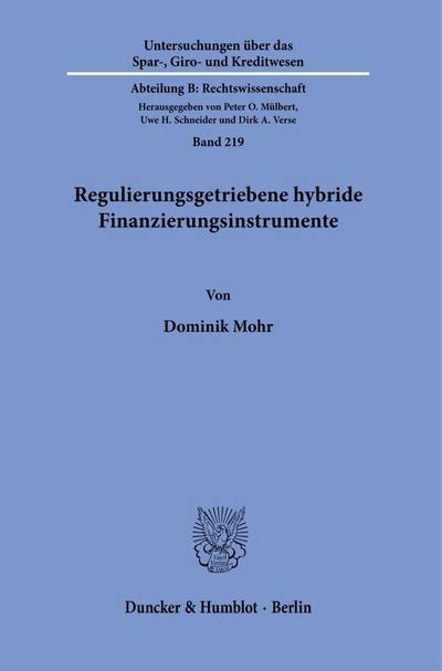 Regulierungsgetriebene hybride Finanzierungsinstrumente
