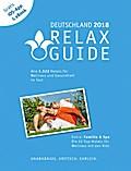 RELAX Guide 2018 Deutschland, kritisch getestet: alle Wellness- und Gesundheitshotels. PLUS: Familie & Spa: die 35 Top-Hotels