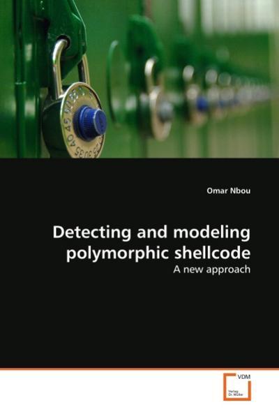 Detecting and modeling polymorphic shellcode