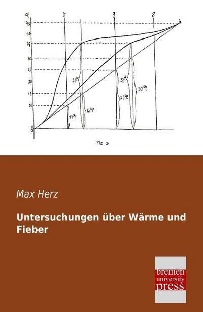 Untersuchungen ueber Waerme und Fieber