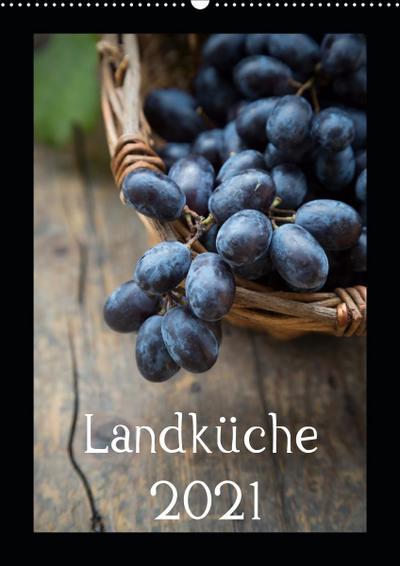 Landküche (Wandkalender 2021 DIN A2 hoch)