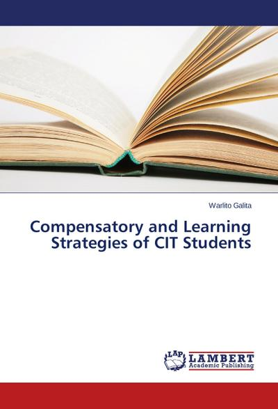 Compensatory and Learning Strategies of CIT Students