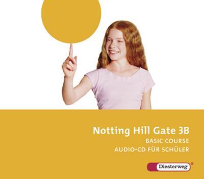 Notting Hill Gate, Ausgabe 2007 7. Schuljahr, 2 Audio-CDs für Schüler