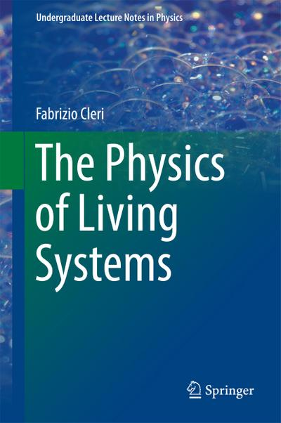 Physics of Living Systems