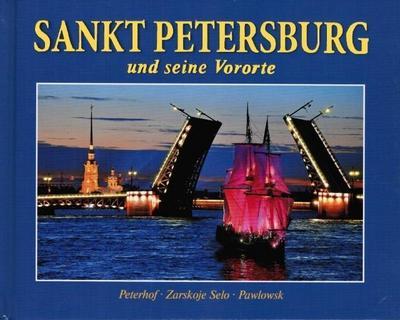 Sankt Petersburg und seine Vororte