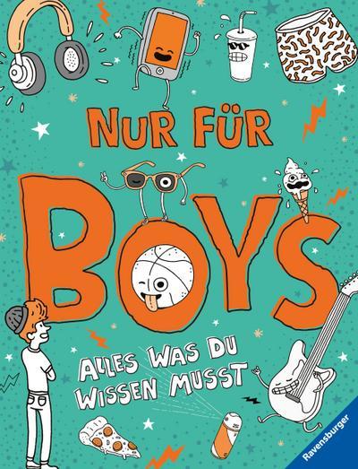 Nur für Boys - Alles was du wissen musst; Ill. v. Weighill, Damien; Übers. v. Hensel, Wolfgang; Deutsch; durchg. farb. Ill.