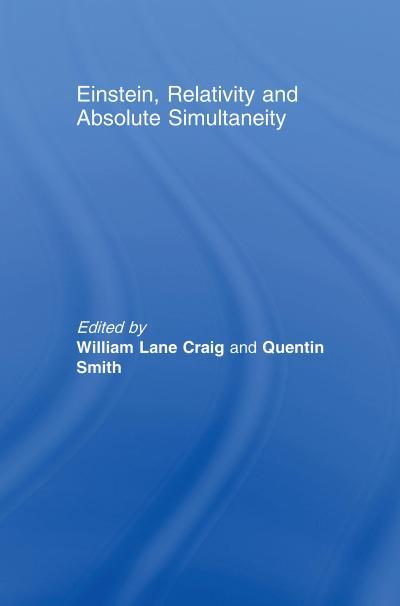Einstein, Relativity and Absolute Simultaneity