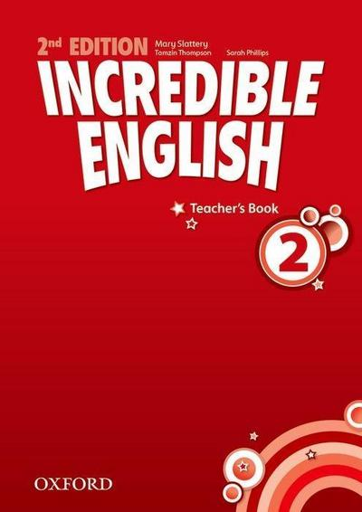 Incredible English 2: Teachers Book