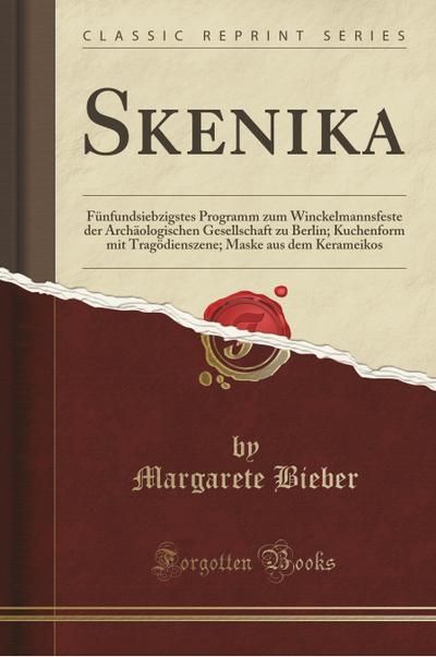Skenika: Fünfundsiebzigstes Programm Zum Winckelmannsfeste Der Archäologischen Gesellschaft Zu Berlin; Kuchenform Mit Tragödien