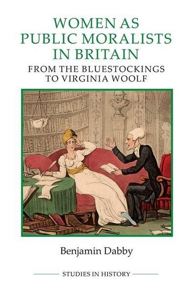 Women as Public Moralists in Britain: From the Bluestockings to Virginia Woolf
