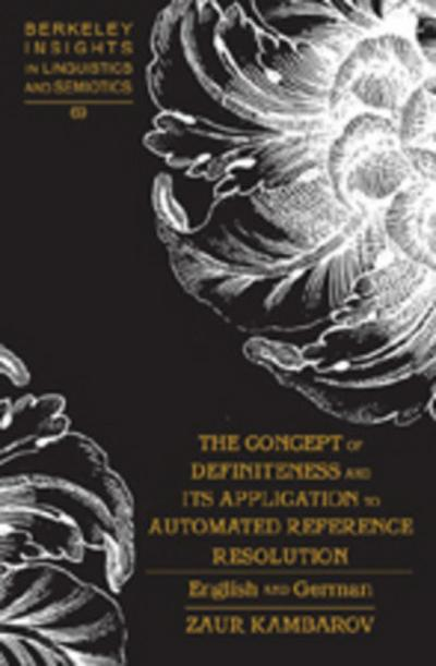 The Concept of Definiteness and Its Application to Automated Reference Resolution