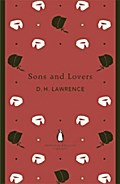 Sons and Lovers (The Penguin English Library)