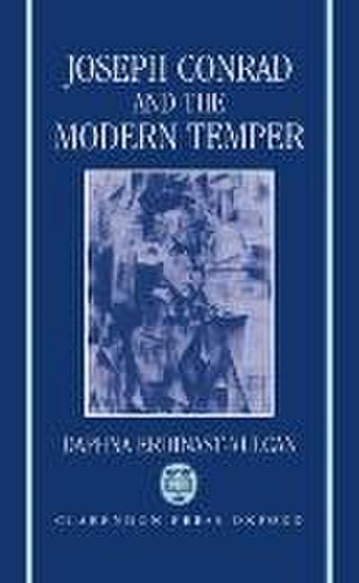 Joseph Conrad and the Modern Temper