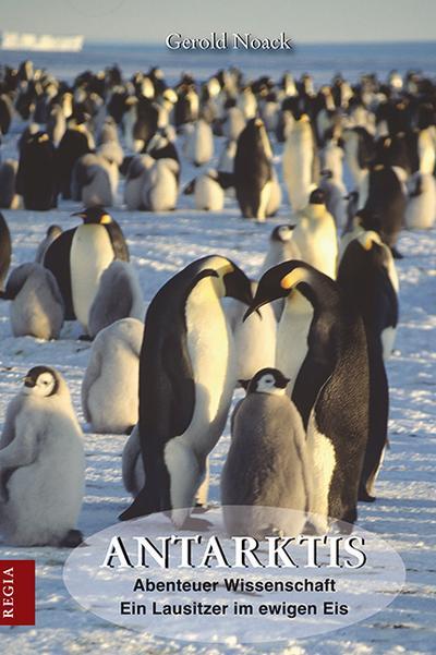 Antarktis: Abenteuer Wissenschaft  Ein Lausitzer im ewigen Eis