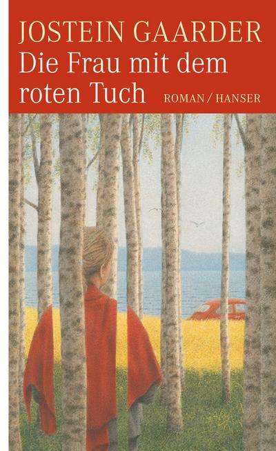 Die Frau mit dem roten Tuch: Roman