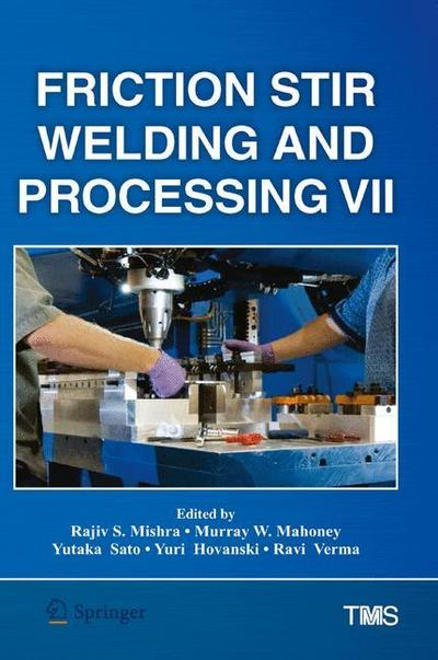 Friction Stir Welding and Processing VII