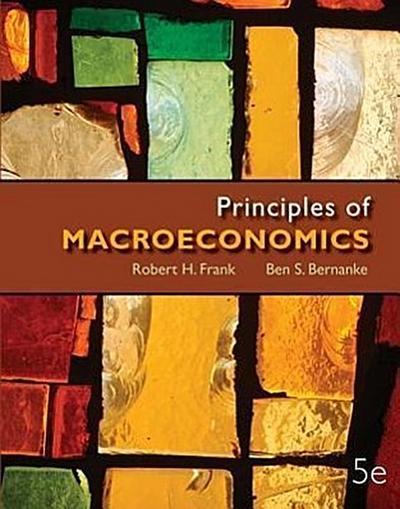 Looseleaf Principles of Macroeconomics + Connect Access Card
