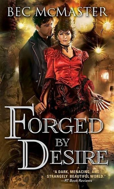 Forged by Desire