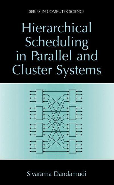 Hierarchical Scheduling in Parallel and Cluster Systems