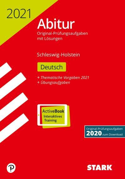 STARK Abiturprüfung Schleswig-Holstein 2021 - Deutsch