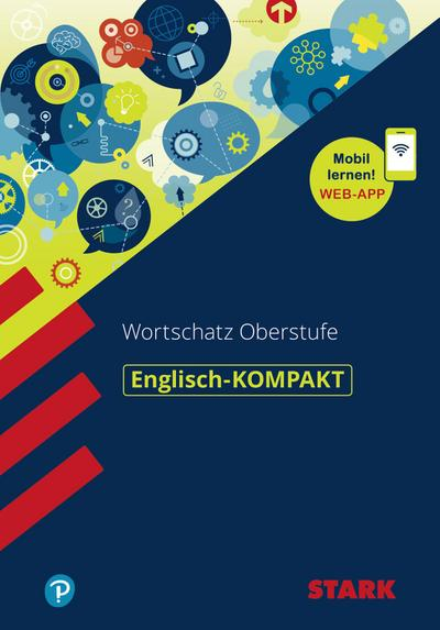 STARK Englisch-KOMPAKT Wortschatz Oberstufe