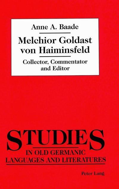 Melchior Goldast von Haiminsfeld