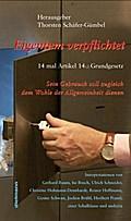 Eigentum verpflichtet ... 14 mal Artikel 14 Grundgesetz