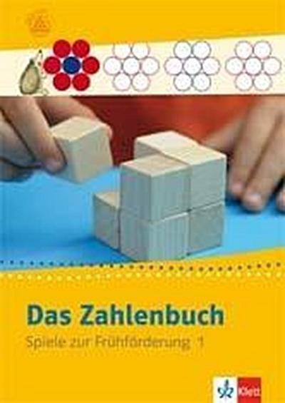 Das Zahlenbuch. Frühförderung. Spielebuch 1