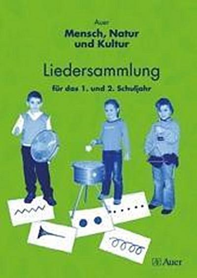 Auer Mensch, Natur und Kultur 1 / 2. Liedersammlung. Ausgabe für Baden-Württemberg