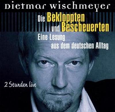 Die Bekloppten und Bescheuerten, 2 Audio-CDs