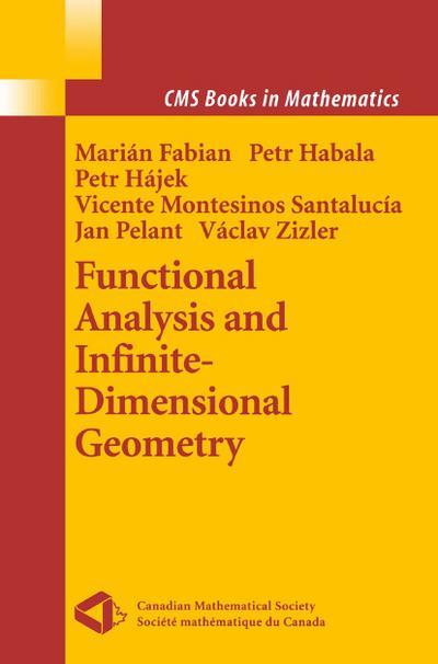 Functional Analysis and Infinite-Dimensional Geometry