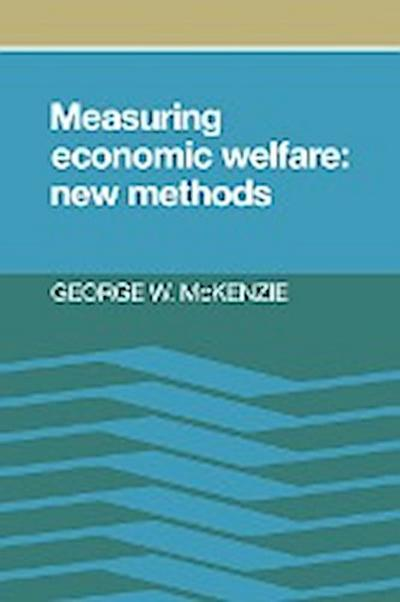 Measuring Economic Welfare: New Methods