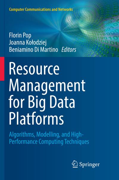 Resource Management for Big Data Platforms
