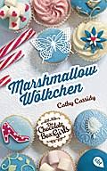 Die Chocolate Box Girls - Marshmallow-Wölkchen; Band 2; Übers. v. Spangler, Bettina; Deutsch