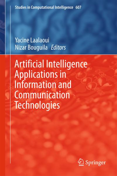 Artificial Intelligence Applications in Information and Communication Technologies