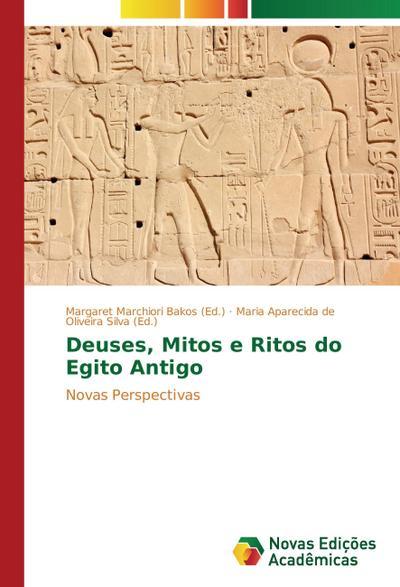 Deuses, Mitos e Ritos do Egito Antigo