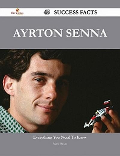 Ayrton Senna 45 Success Facts - Everything you need to know about Ayrton Senna