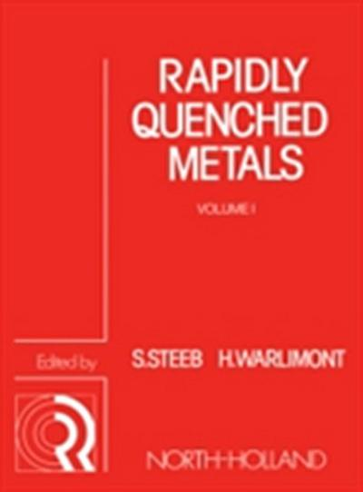 Rapidly Quenched Metals
