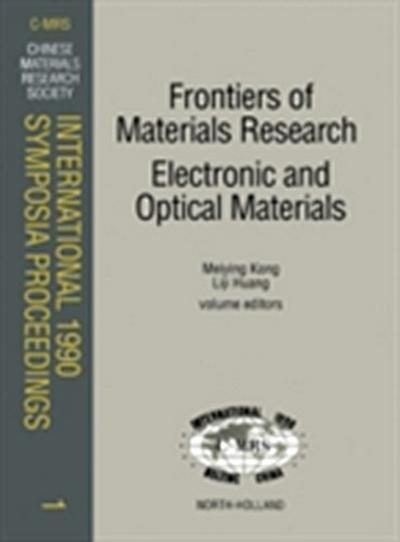 Frontiers of Materials Research: Electronic and Optical Materials
