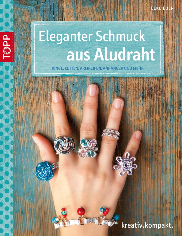 466b7801f357 Eleganter Schmuck aus Aludraht von Elke Eder (2014 ...