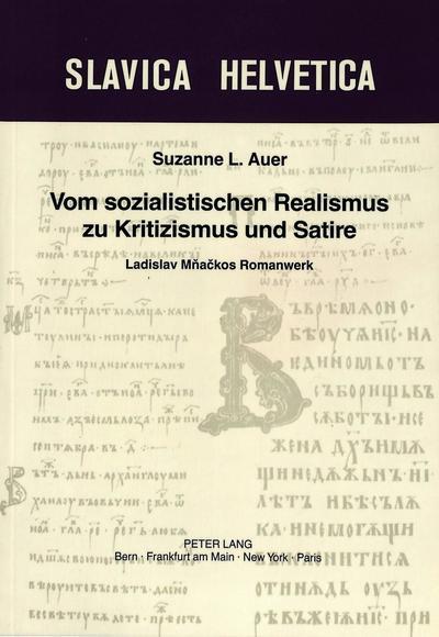 Vom sozialistischen Realismus zu Kritizismus und Satire