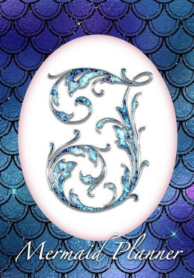 I Mermaid Planner: 52 Week Mermaid Monogram Undated Planner and Journal - Blue Mermaid Scales